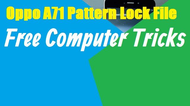Oppo A71 CPH1717 Pattern Lock File - Flash Tool - USB Driver - FRP