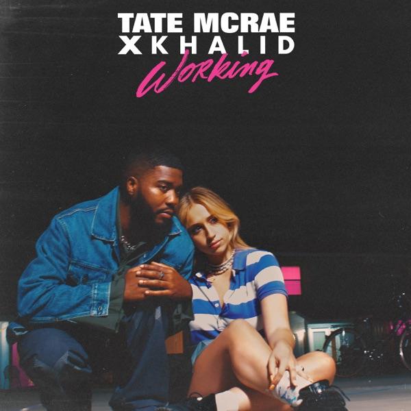 Tate McRae X Khalid - working   MP3