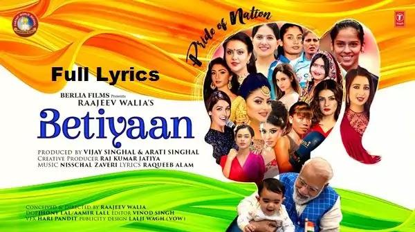 Betiyaan Pride Of Nation Lyrics - SHREYA GHOSHAL