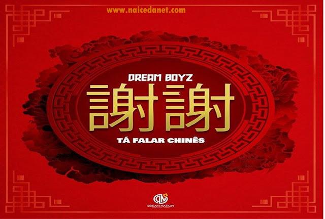 Dream_Boyz_Tá_Falar_Chinês