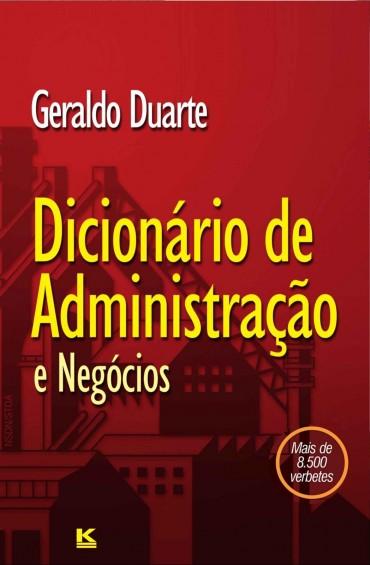 Dicionário de Administração e Negócios – Geraldo Duarte Download Grátis