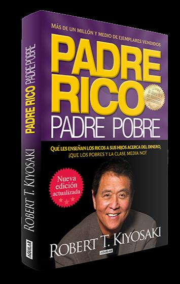 Padre Rico Padre Pobre Ebook Libro Completo Pdf Conocimiento Millonario