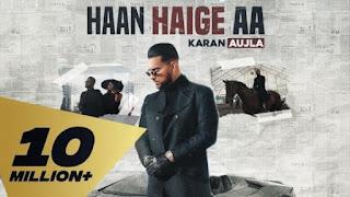 Haan Haige Aa Lyrics Karan Aujla and Gurlez Akhtar