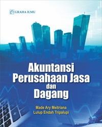 Akuntansi Perusahaan Jasa dan Dagang