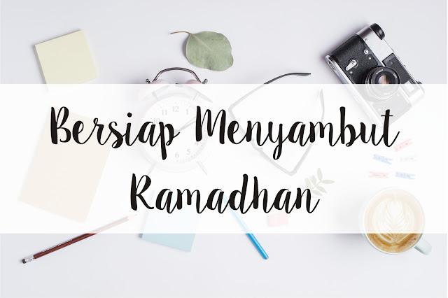 Persiapan Ramadhan