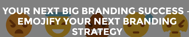 your-next-big-branding-success-emojify-your-next-branding-strategy