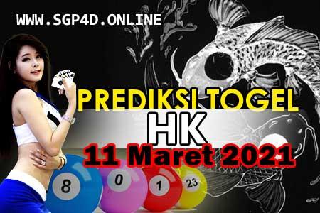 Prediksi Togel HK 11 Maret 2021
