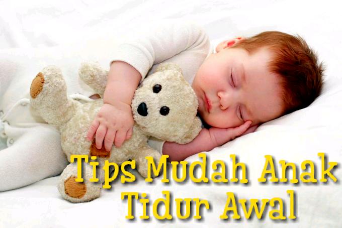 Tips Mudah Anak Tidur Awal