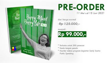 "Jelang Launching Buku Terbarunya, Santy Sastra membuka Pre-Order ""Happy Mind, Happy Life Part 2"""