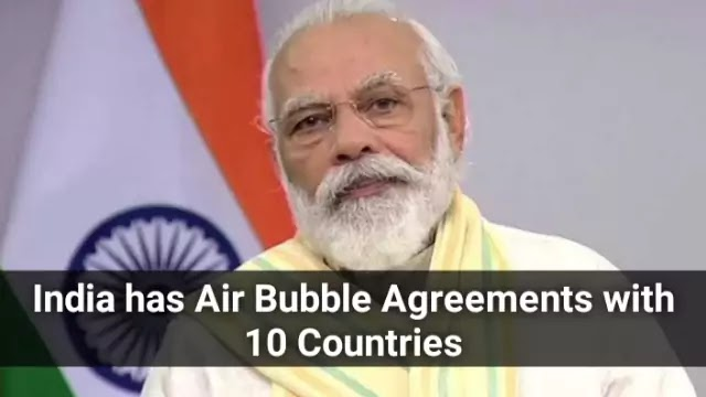 India has Air Bubble Agreements with 10 Countries: Highlights with Details