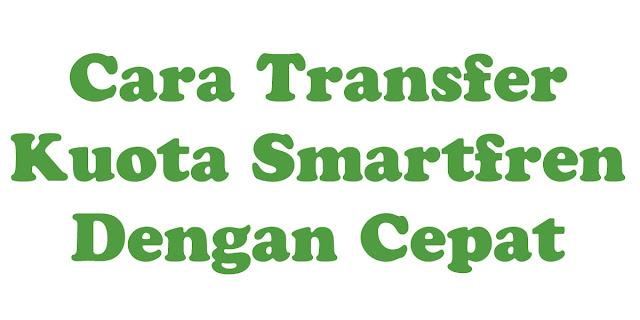 Cara Transfer Kuota Smartfren Dengan Cepat