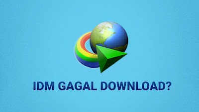 cara-atasi-idm-gagal-download