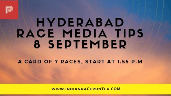 Hyderabad Race Media Tips 8  September