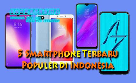 5 Smartphone Terbaru Paling Laris di Indonesia 2019
