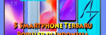 Rekomendasi 5 Smartphone Murah Terbaru Tahun 2019