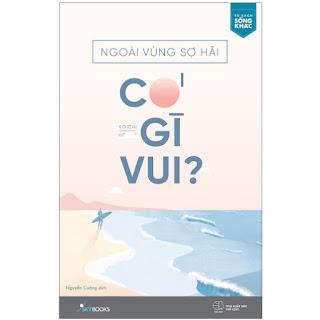 Ngoài Vùng Sợ Hãi Có Gì Vui? ebook PDF-EPUB-AWZ3-PRC-MOBI