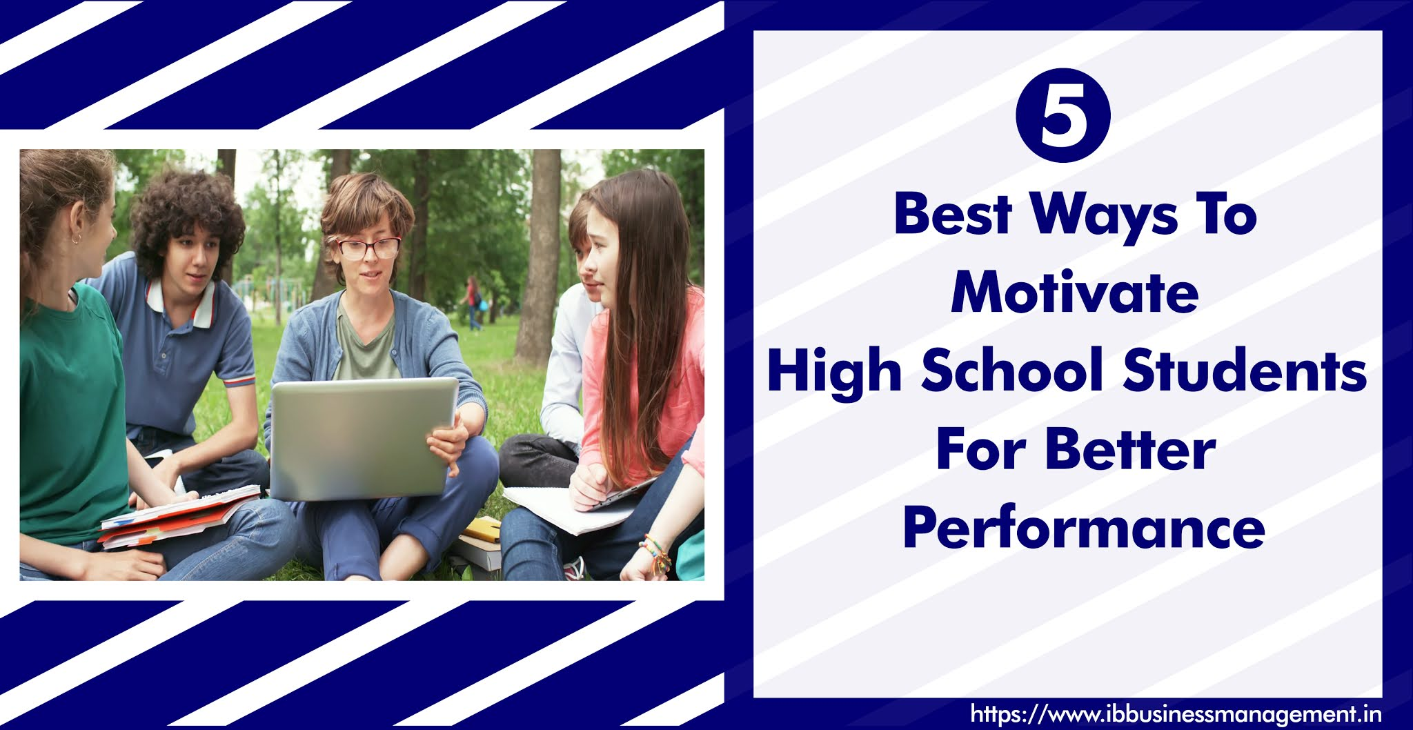 5 Best Ways To Motivate High School Students For Better Performance