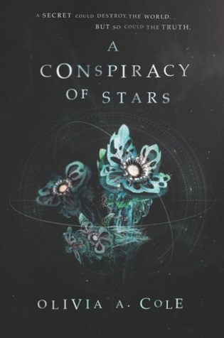 https://www.goodreads.com/book/show/34848498-a-conspiracy-of-stars