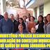MINISTÉRIO PÚBLICO RECOMENDA A ANULAÇÃO DO CONSELHO MUNICIPAL DE SAÚDE DE NOVA LONDRINA-PR