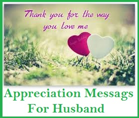 Appreciation Messages And Letters Husband