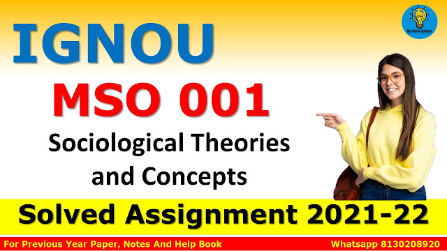 MSO 001 Sociological Theories and Concepts Solved Assignment 2021-22