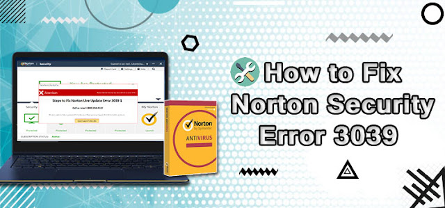 How to Fix Norton Security Error 3039