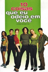 10 Coisas que Eu Odeio em Você (1999) Dublado 1080p