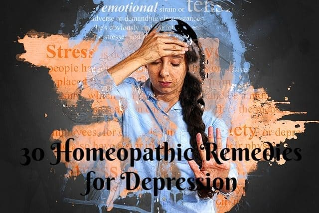 30 Homeopathic Remedies for Depression, Stress, Anxiety, and Fatigue