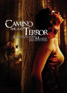 Camino hacia el terror 3 (2009) Online latino HD