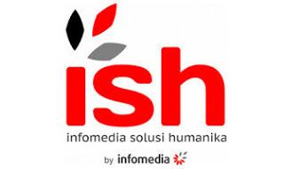 Lowongan Kerja PT Infomedia Solusi Humanika Lulusan(ISH) SMA Terbuka 3 posisi Penempatan 3 Wilayah Aceh