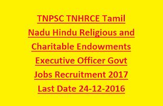 TNPSC TNHRCE Tamil Nadu Hindu Religious and Charitable Endowments Executive Officer Govt Jobs Recruitment