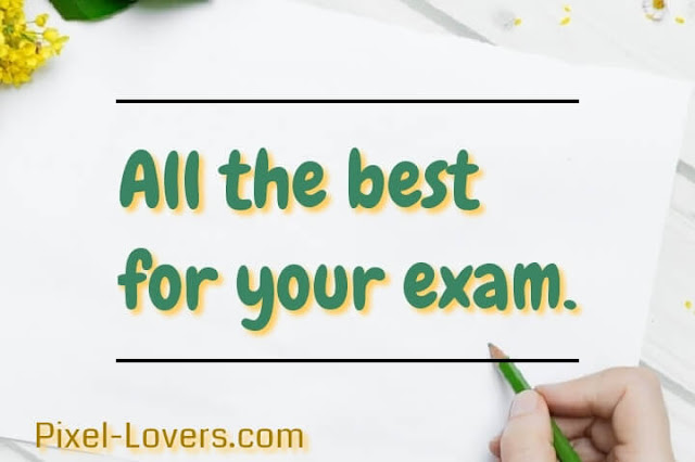 all the best quotes for exam