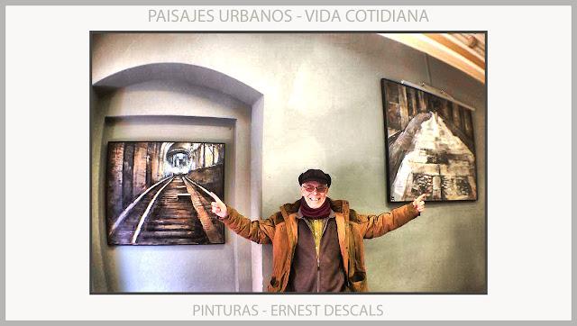 PAISAJES-URBANOS-PINTURA-MANRESA-VIDA COTIDIANA-EXPOSICIONES-PINTURAS-ARTISTA-PINTOR-ERNEST DESCALS-