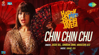 Chin Chin Chu Lyrics | Happy Phirr Bhag Jayegi