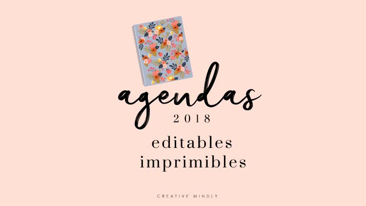 Creative Mindly: Agendas editables e imprimibles para el 2018