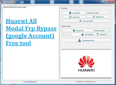 Huawei FRP Bypass Tool Free  Download 2021