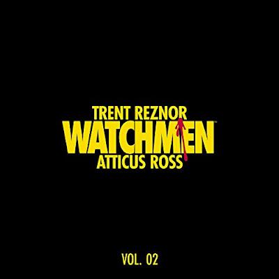 Watchmen Volume 2 Soundtrack Trent Reznor Atticus Ross