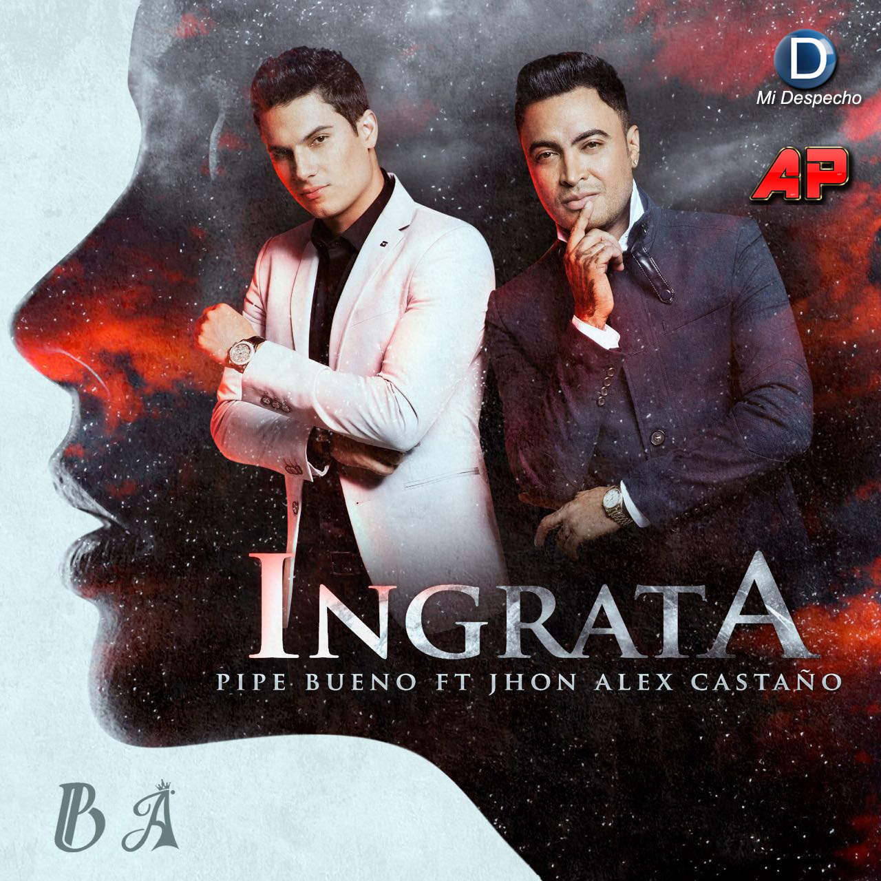 Pipe Bueno & Jhon Alex Castaño Ingrata