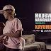 VIDEO | KAYUMBA - MSELA | Watch/Download