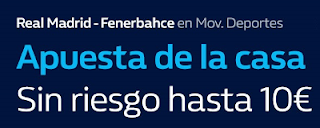william hill promocion Final Four Real Madrid vs Fenerbahce 20 mayo