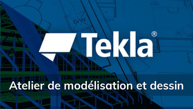 Tekla Structure 2018 : Atelier de modélisation et dessin