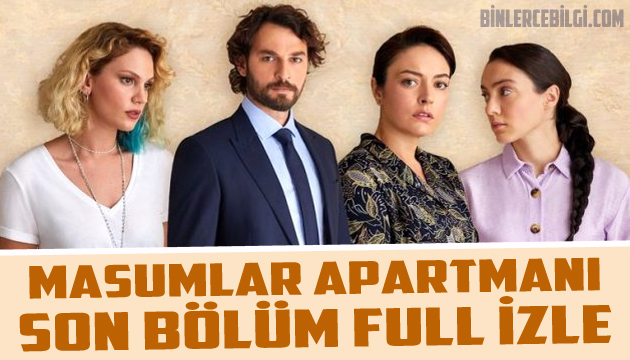 Masumlar Apartmanı son bölüm tek parça full izle, masumlar apartmanı izle, masumlar apartmanı ne zaman? canlı izle, tüm bölümleri, nerede çekiliyor, dizisinin konusu nedir? oyuncu kadrosu kimlerden oluşuyor?