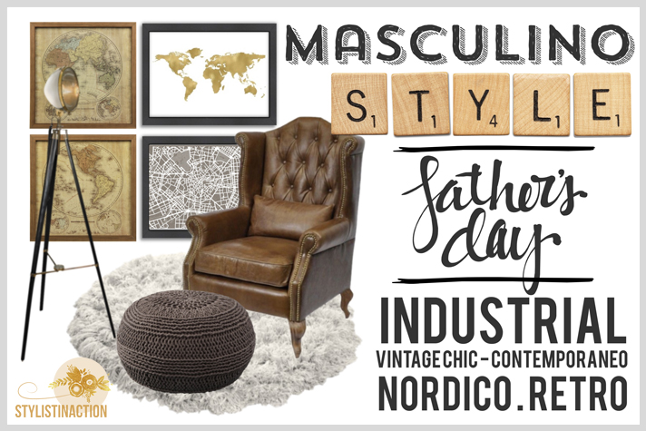 Deco estilo masculino - dia del padre - portada post by Stylistinaction
