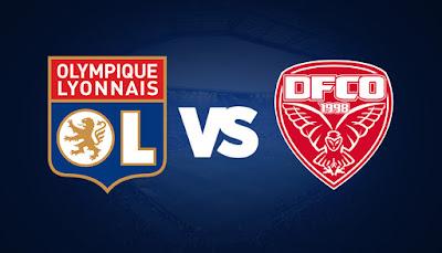 مشاهدة مباراة اولمبيك ليون وديجون 28-8-2020 بث مباشر في الدوري الفرنسي