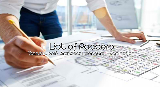 List of Passers: January 2018 Architect Licensure Examination