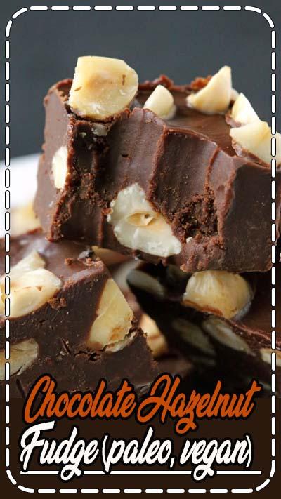 Chocolate Hazelnut Fudge (paleo, vegan)