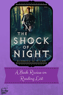 The Shock of Night by Patrick W Carr a Book Review on Reading List