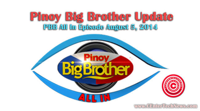 Pinoy Big Brother Update: PBB All In Episode August 5, 2014