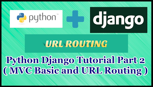 Python Django Tutorial Part 2 | URL Routing