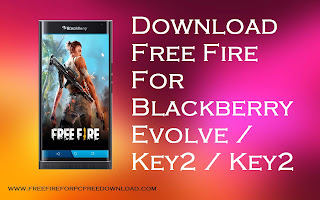 Free Fire For Blackberry
